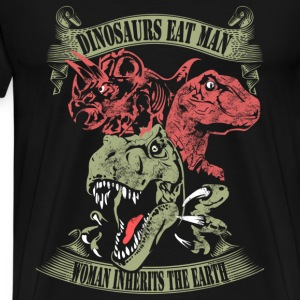 Dinosaurs - Dinosaurs eat man awesome t-shirt - Men's Premium T-Shirt