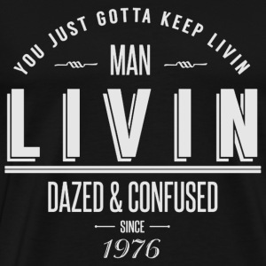Living - You just gotta keep living man t-shirt - Men's Premium T-Shirt