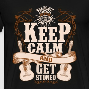 Guitarist - Keep calm and get stoned t-shirt - Men's Premium T-Shirt