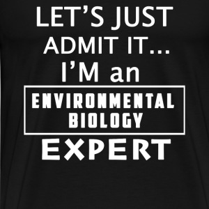 Environmental biology expert - I'm one of them tee - Men's Premium T-Shirt