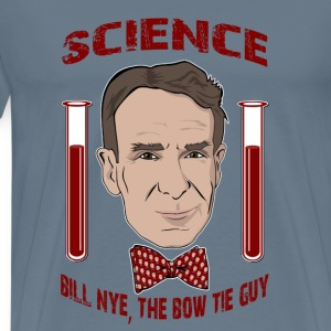 Science - Bill Nye, the bow tie guy - Men's Premium T-Shirt