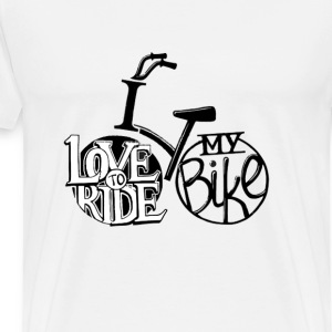 Bicycle - I'd love to ride my bike - Men's Premium T-Shirt