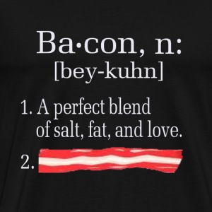 Bacon - A perfect blend of salt, fat, and love - Men's Premium T-Shirt