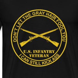 US infantry veteran - I can still kick ass - Men's Premium T-Shirt