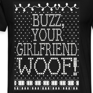 Buzz, your girlfriend woof! - Boyfriend t-shirt - Men's Premium T-Shirt