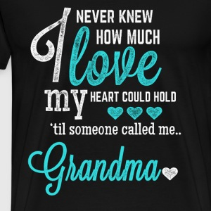 Grandma - I never knew how much I love - Men's Premium T-Shirt