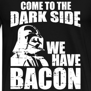 Bacon - Come to the dark side we have bacon tee - Men's Premium T-Shirt