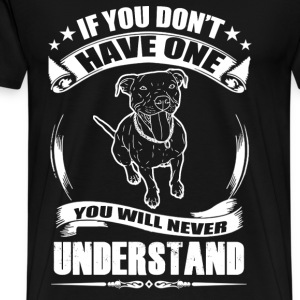 Pittbulls lover - You will never understand - Men's Premium T-Shirt