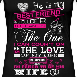 Love my husband - Proud to be my his wife - Women's Premium T-Shirt