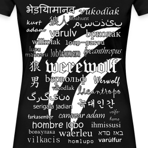 Werewolf in 33 Languages (Black Version) T-Shirts - Women's Premium T-Shirt