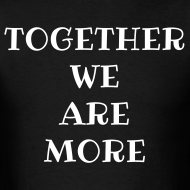 Design ~ Together We Are More