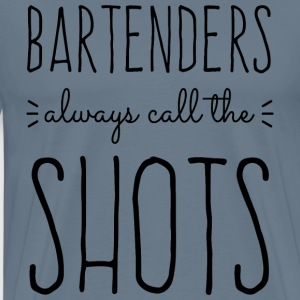 Bartenders Call The Shots T-Shirts - Men's Premium T-Shirt