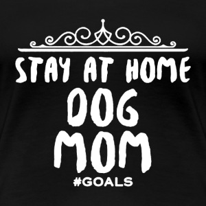 Dog Mom Shirt - Women's Premium T-Shirt