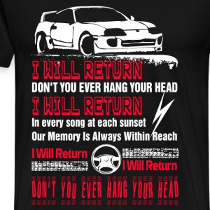 Racing - Don't you ever hang your head t-shirt - Men's Premium T-Shirt