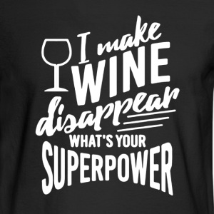 Wine Disappear Shirt - Men's Long Sleeve T-Shirt