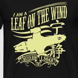 Serenity - I am a leaf on the wind awesome t-shi - Men's Premium T-Shirt