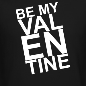 Be My Valentine - Crewneck Sweatshirt