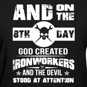 Ironworker Shirt - Women's T-Shirt
