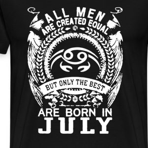 Born in July Shirt - Men's Premium T-Shirt