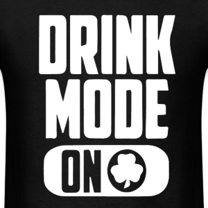Drink Mood On Patrick Day - Men's T-Shirt