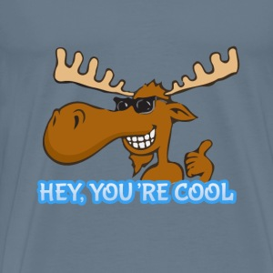 Hey you are cool - Men's Premium T-Shirt