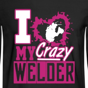 Crazy Welder Shirt - Men's Long Sleeve T-Shirt