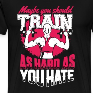 Lift Train As Hard - Men's Premium T-Shirt