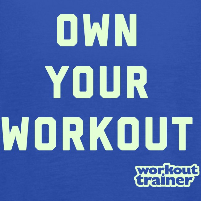 Own your workout - racerback tank top