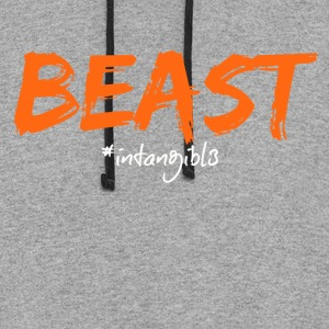 Beast EVERYBODY WANTS TO BE A BEAST... - Colorblock Hoodie