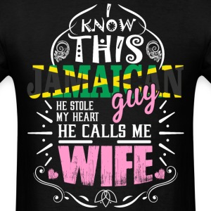 I Know This Jamaican Guy He Stole my Heart He Call T-Shirts - Men's T-Shirt