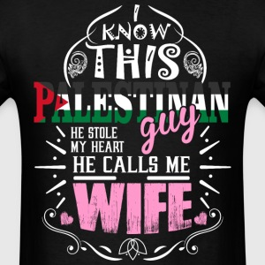I Know This Palestinan Guy He Stole my Heart He Ca - Men's T-Shirt
