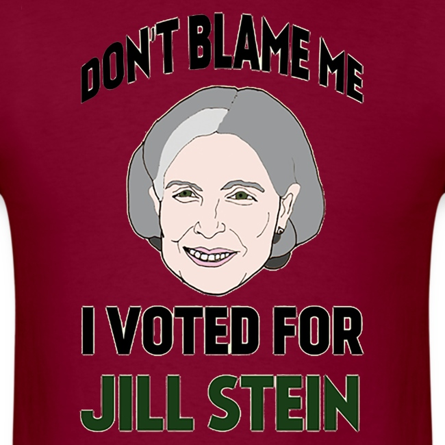 I Voted For Jill Stein!