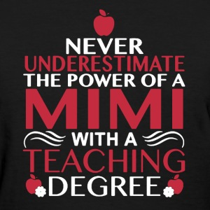 Mimi With Teaching Degree - Women's T-Shirt