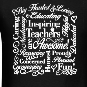Teachers  Shirt - Men's T-Shirt