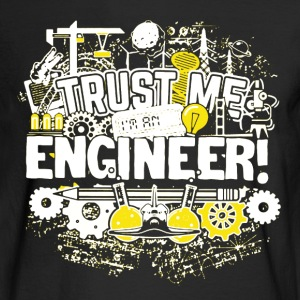 Trust Me I'm An Engineer - Men's Long Sleeve T-Shirt