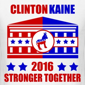 CLINTON KAINE STRONGER TOGETHER - Men's T-Shirt