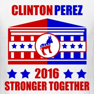 CLINTON PEREZ STRONGER TOGETHER - Men's T-Shirt