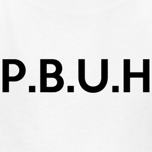 Peace and Blessings be Upon Him (PBUH) P.B.U.H Kids' Shirts - Kids' T-Shirt