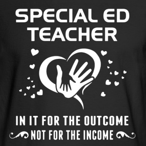 Special Ed Teacher Shirt - Men's Long Sleeve T-Shirt