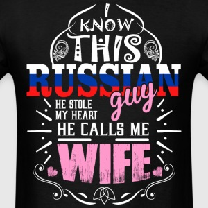 I Know This Russian Guy He Stole my Heart He Calls - Men's T-Shirt