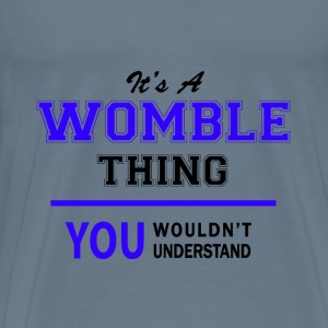 womble thing, you wouldn't understand T-Shirts - Men's Premium T-Shirt