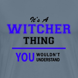 witcher thing, you wouldn't understand T-Shirts - Men's Premium T-Shirt