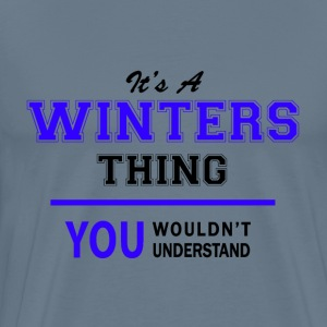 winters thing, you wouldn't understand T-Shirts - Men's Premium T-Shirt