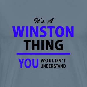 winston thing, you wouldn't understand T-Shirts - Men's Premium T-Shirt