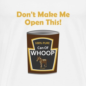Can Of Whoop Ass - Men's Premium T-Shirt