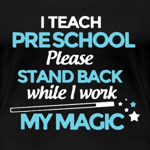 Teach Pre School Shirt - Women's Premium T-Shirt