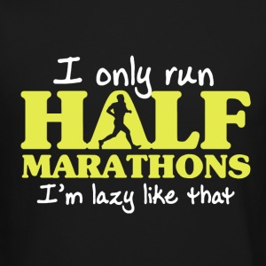 I Only Run Half Marathon - Crewneck Sweatshirt
