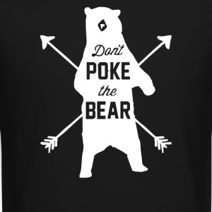 Don't Poke The Bear - Crewneck Sweatshirt