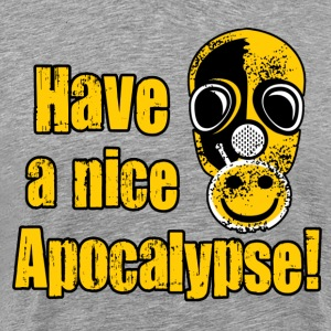Have a nice Apocalypse! - Men's Premium T-Shirt