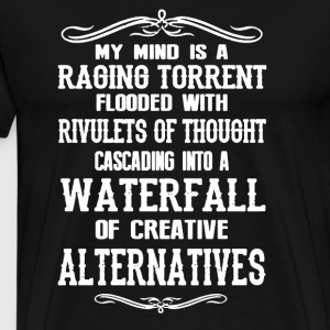 My Mind Is Raging Torrent - Men's Premium T-Shirt